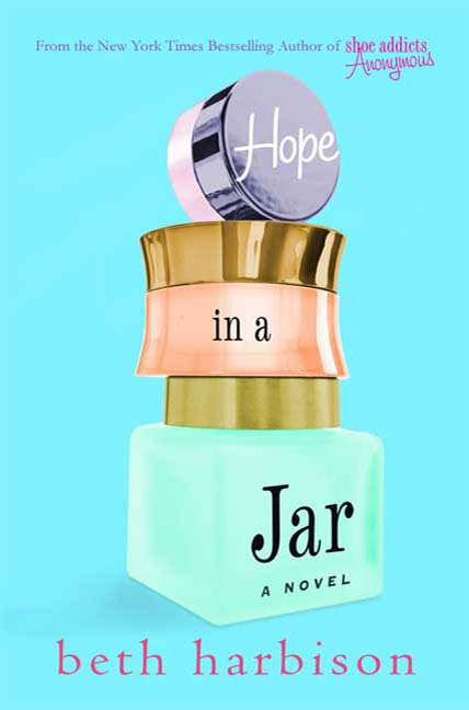 Hope in a Jar By: Beth Harbison
