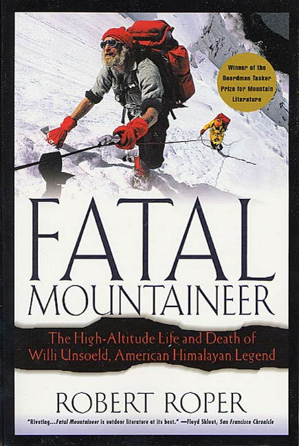 Fatal Mountaineer By: Robert Roper