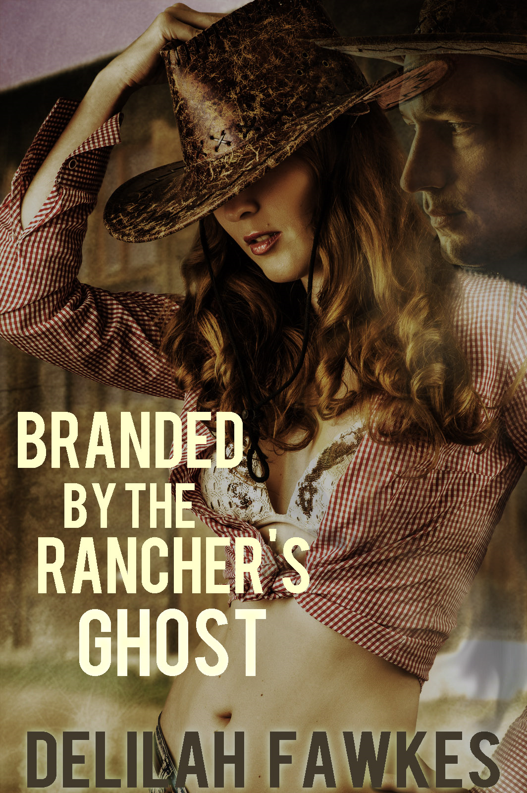 Delilah Fawkes - Branded by the Rancher's Ghost