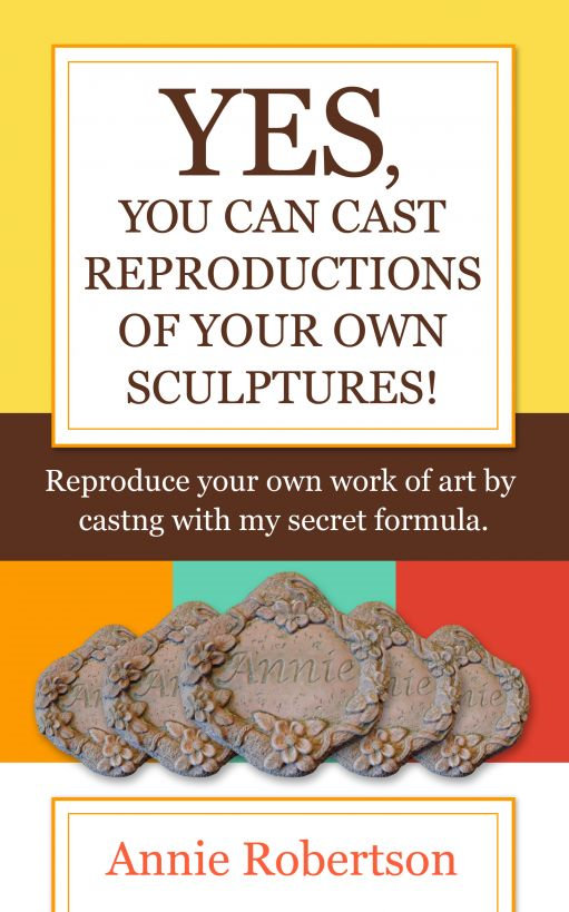 Yes, You Can Cast Reproductions of Your Own Sculptures