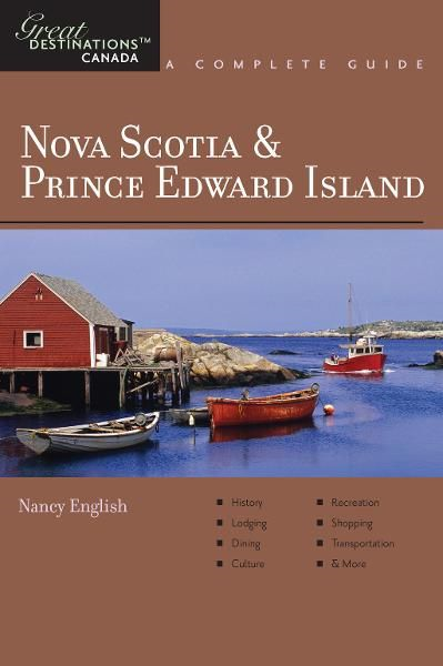 Explorer's Guide Nova Scotia & Prince Edward Island: A Great Destination (Explorer's Great Destinations)