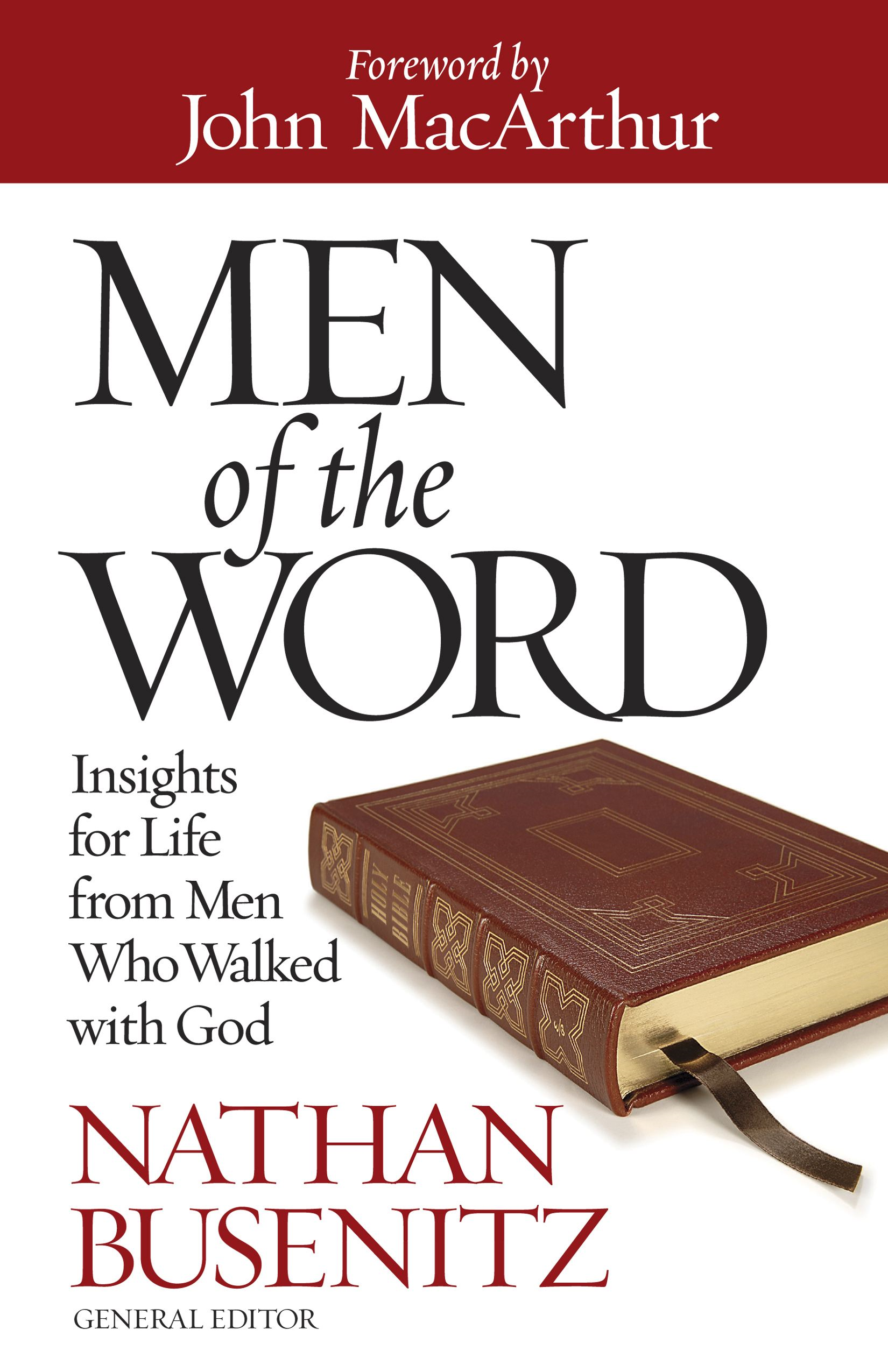 Men of the Word By: Nathan Busenitz