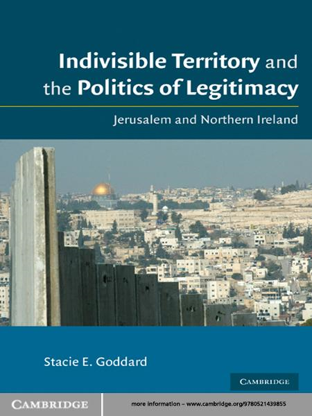 Indivisible Territory and the Politics of Legitimacy
