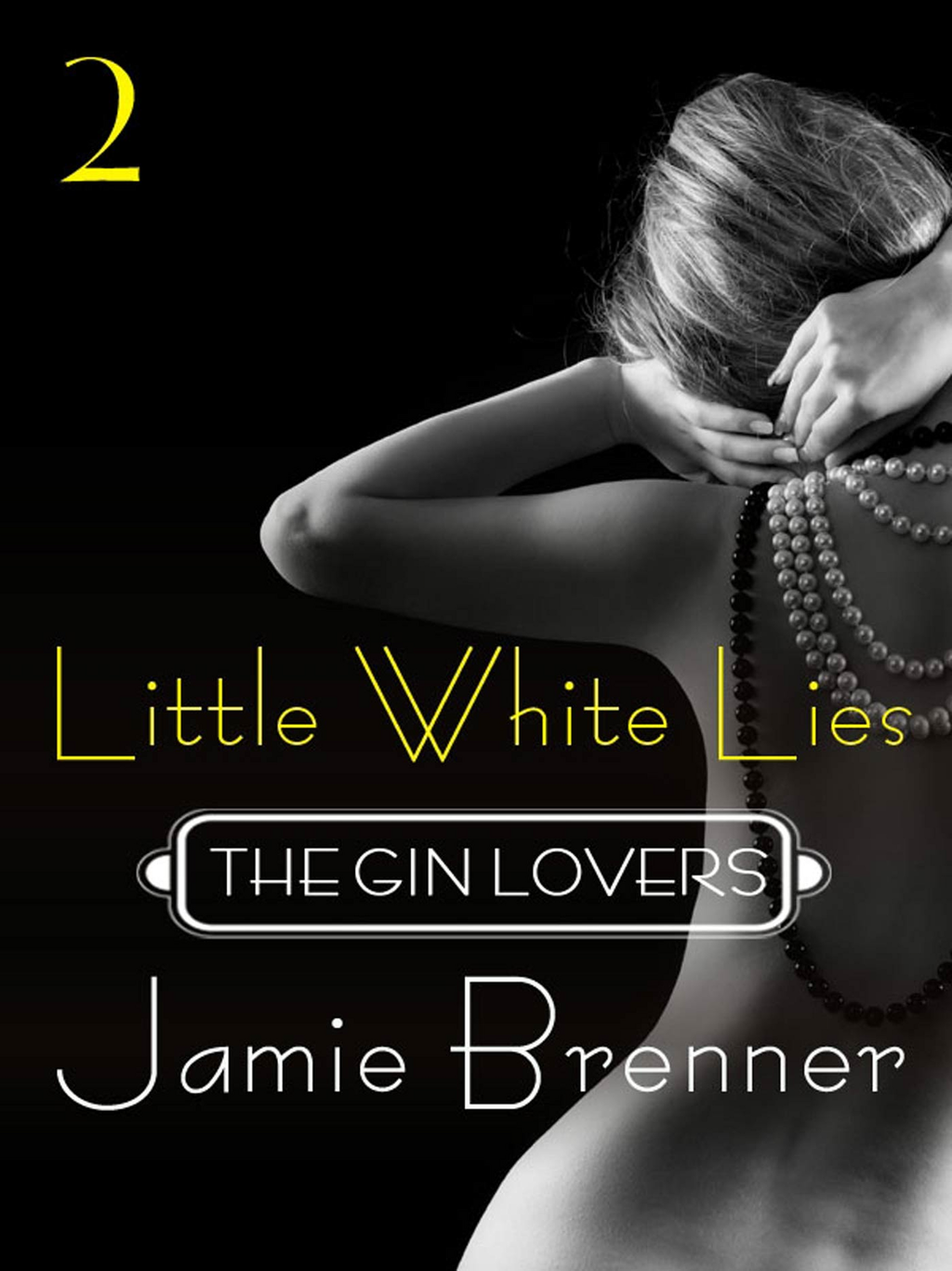 The Gin Lovers #2 By: Jamie Brenner