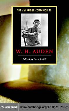 The Cambridge Companion to W. H. Auden By: Smith, Stan