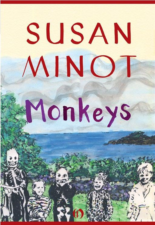 Monkeys By: Susan Minot
