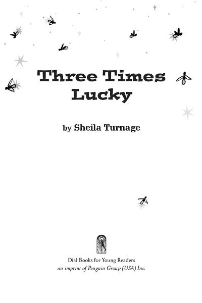 Three Times Lucky By: Sheila Turnage
