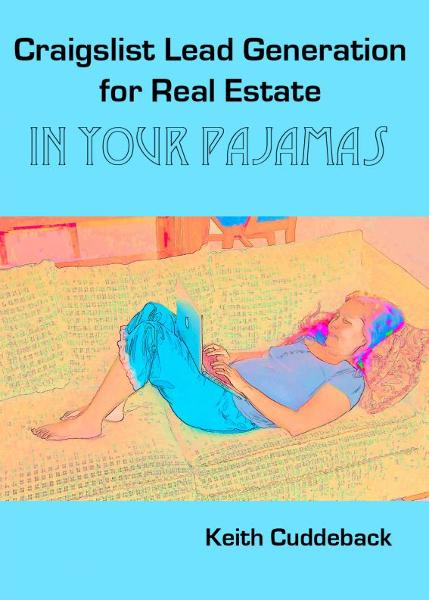 Craigslist Lead Generation for Real Estate in Your Pajamas