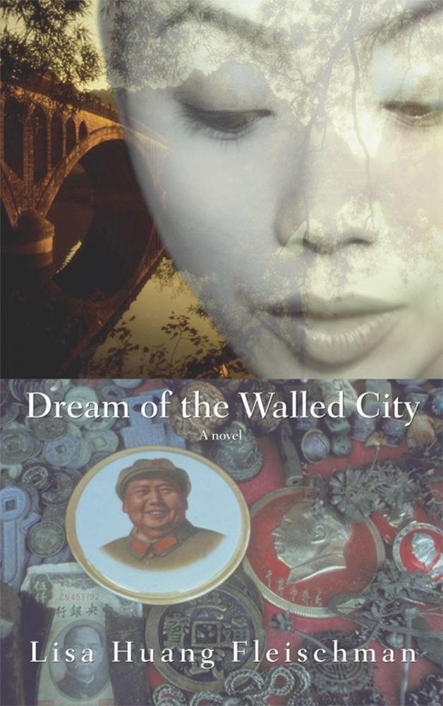 Dream of the Walled City By: Lisa Huang Fleischman