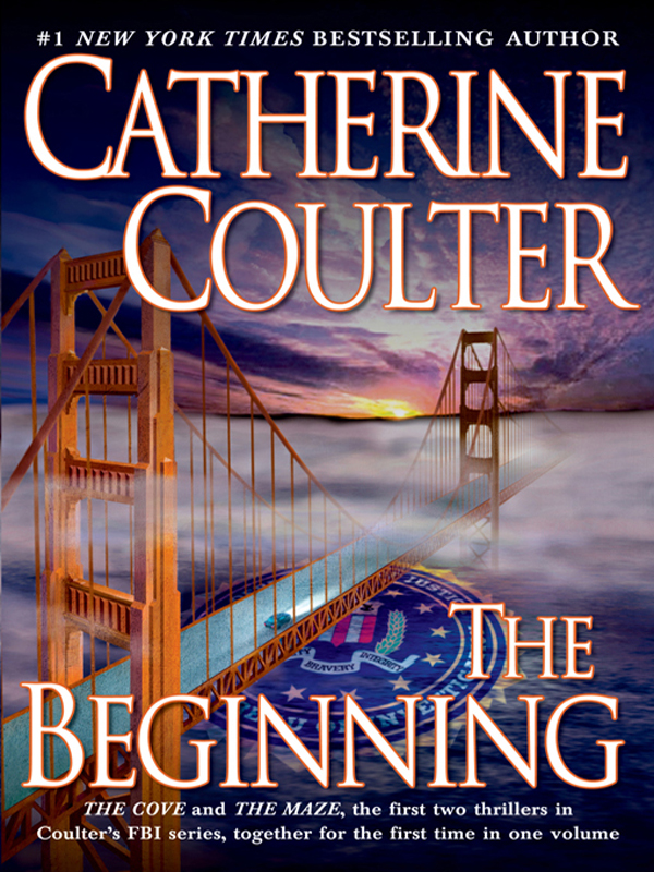 The Beginning By: Catherine Coulter
