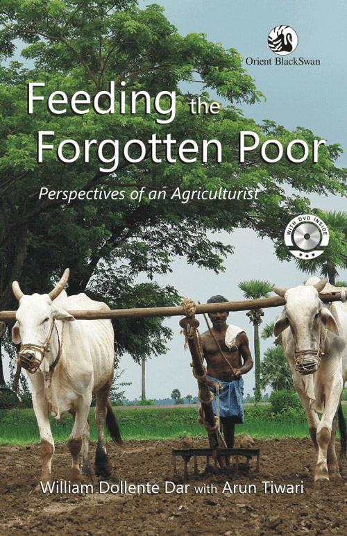 Feeding the Forgotten Poor By: Arun Tiwari,William Dollente Dar