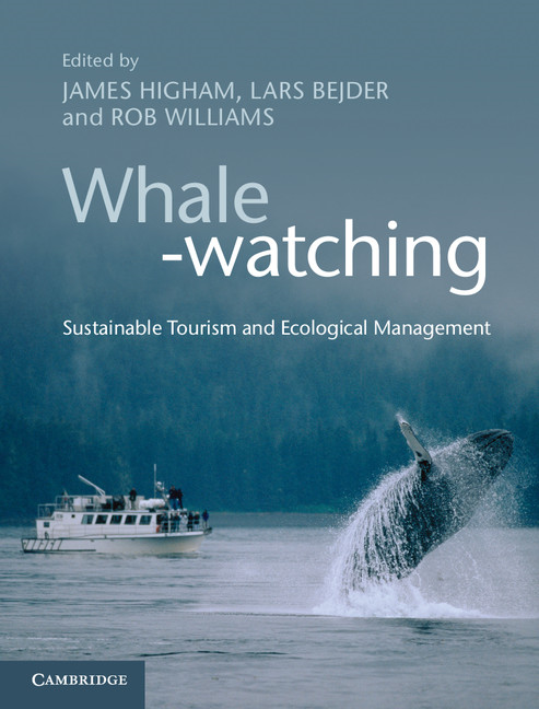 Whale-watching Sustainable Tourism and Ecological Management