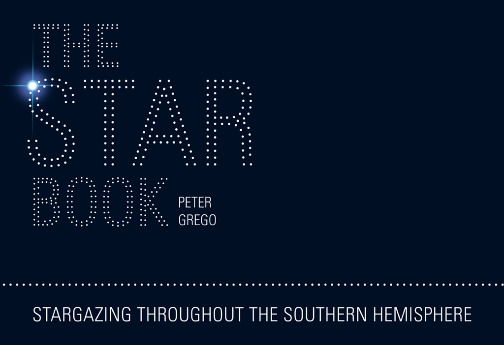 The Star Book - Stargazing throughout the seasons in the Southern Hemisphere