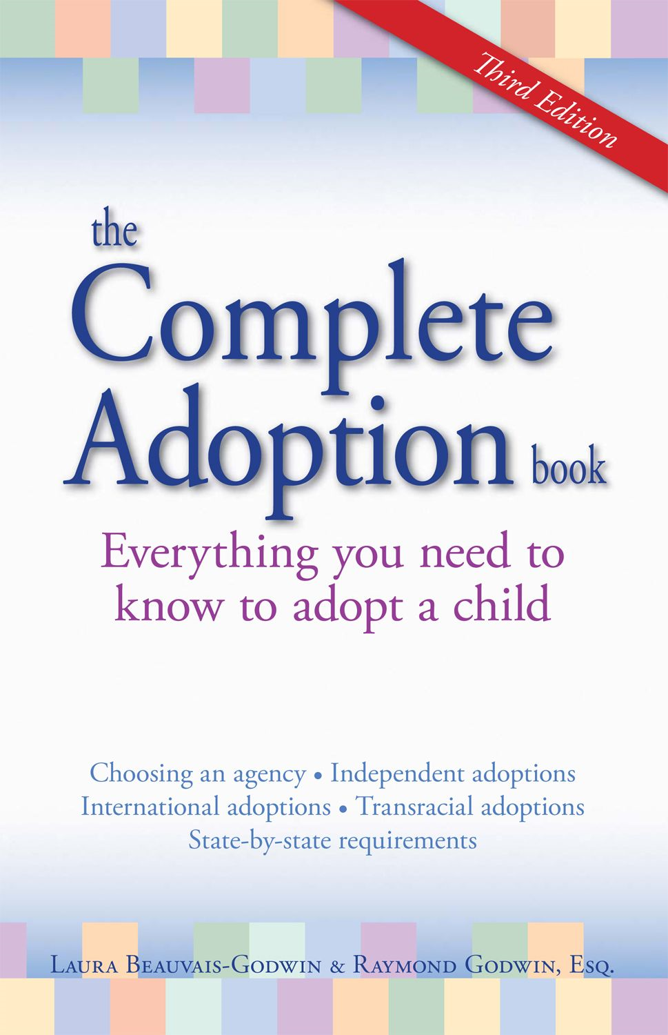 The Complete Adoption Book: Everything You Need to Know to Adopt a Child
