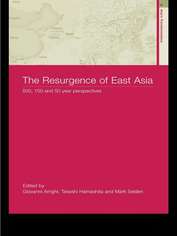 The Resurgence of East Asia