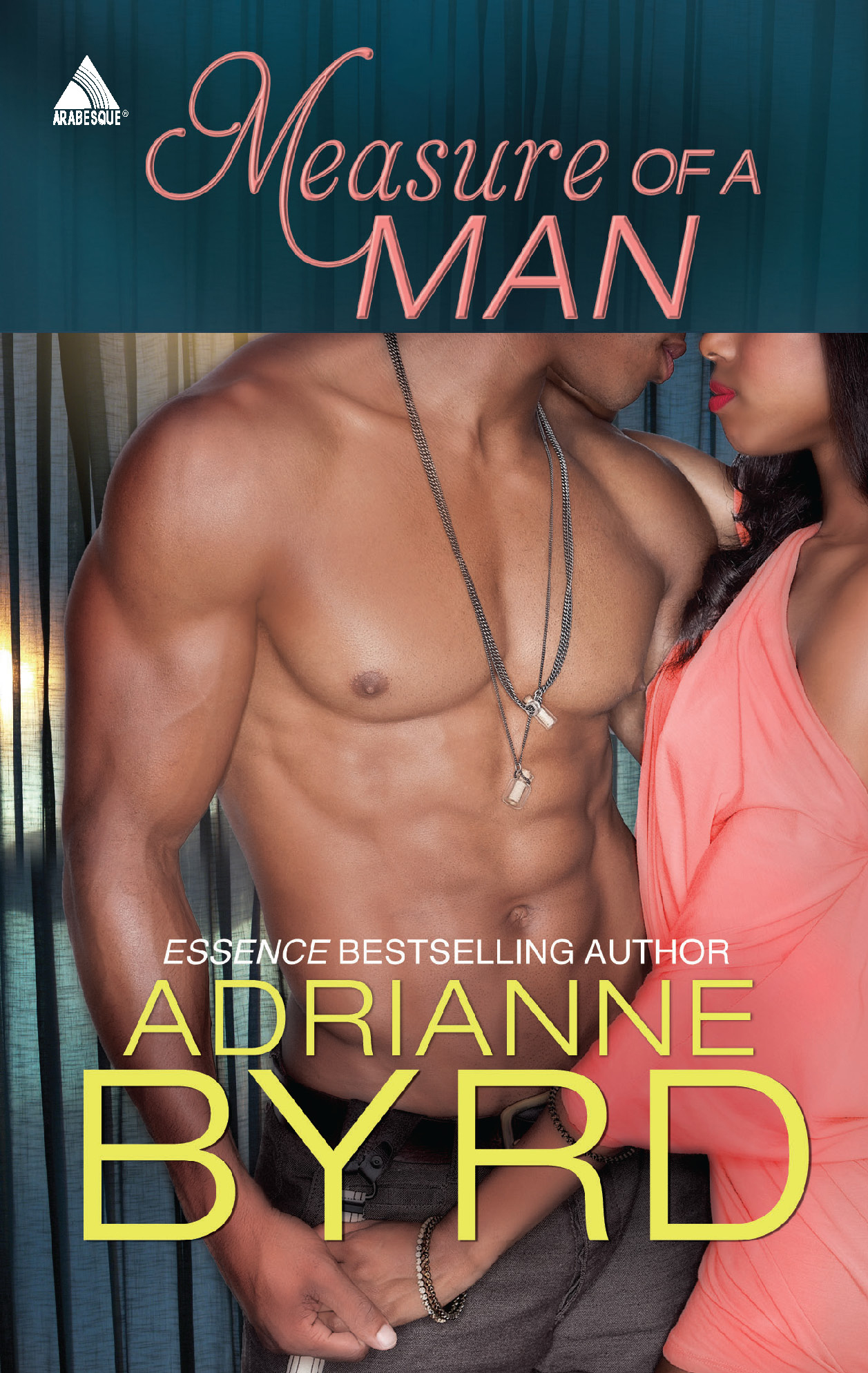 Measure of a Man By: Adrianne Byrd
