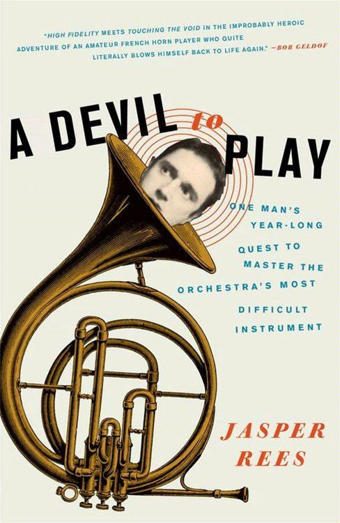 A Devil to Play By: Jasper Rees