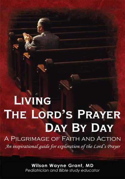 Living The Lord's Prayer Day By Day