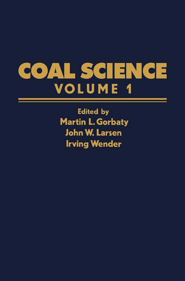 Coal Science Volume 1