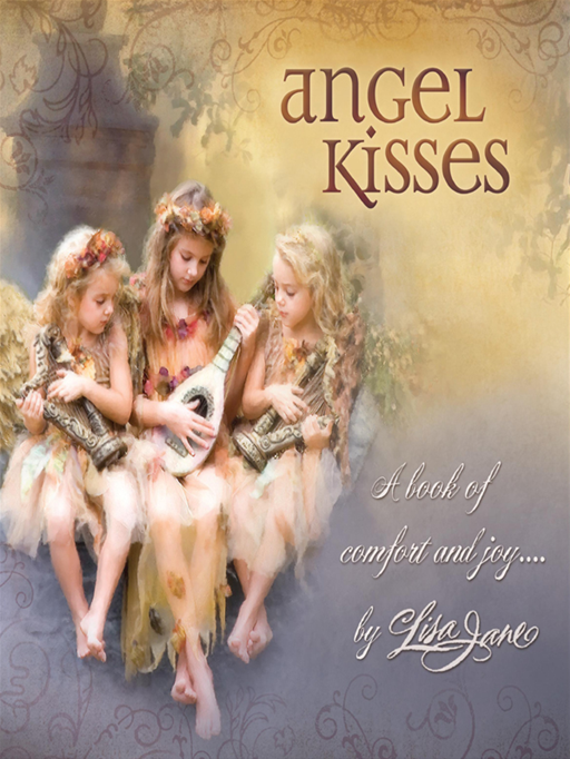 Angel Kisses By: Lisa Jane