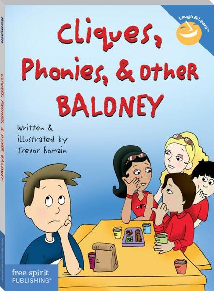 Cliques, Phonies, and Other Baloney By: Romain, Trevor