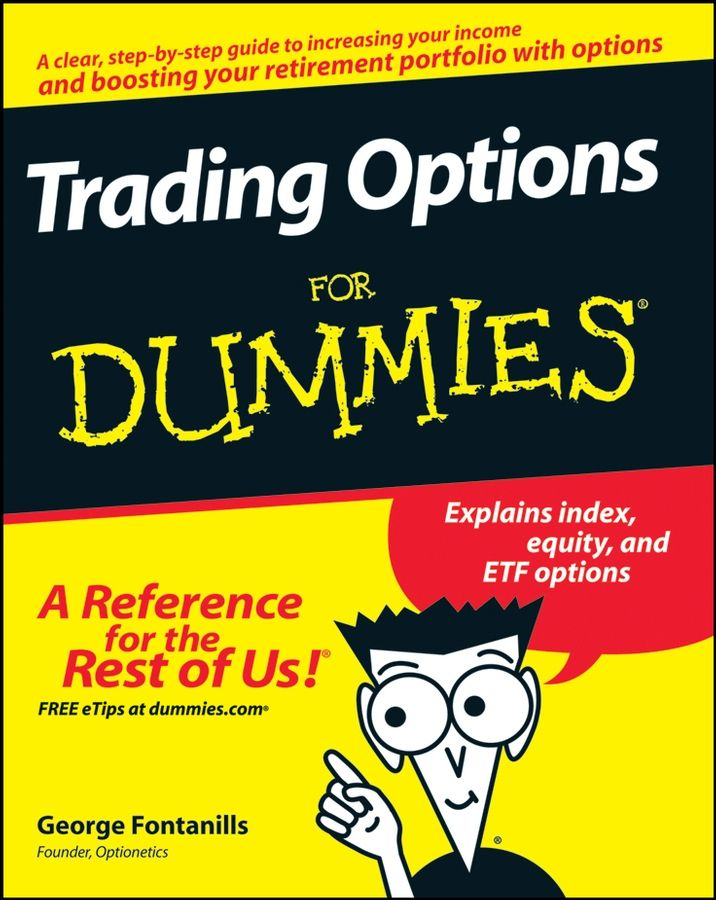 Trading Options For Dummies By: George A. Fontanills