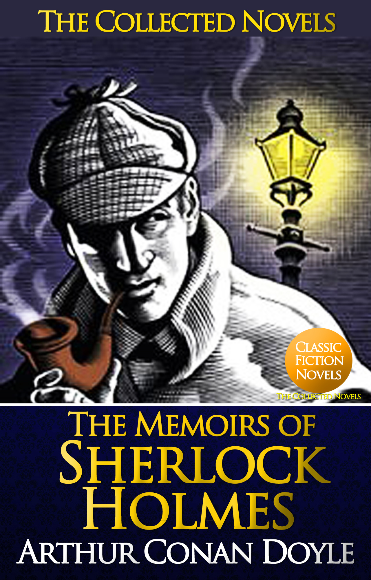 The Memoirs of Sherlock Holmes (Illustrated) By: Sir Arthur Conan Doyle