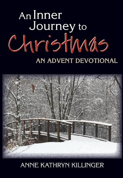 An Inner Journey to Christmas: An Advent Devotional