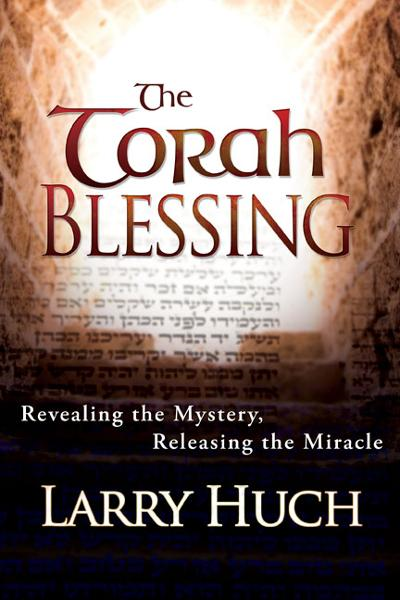 Torah Blessing By: Larry Huch