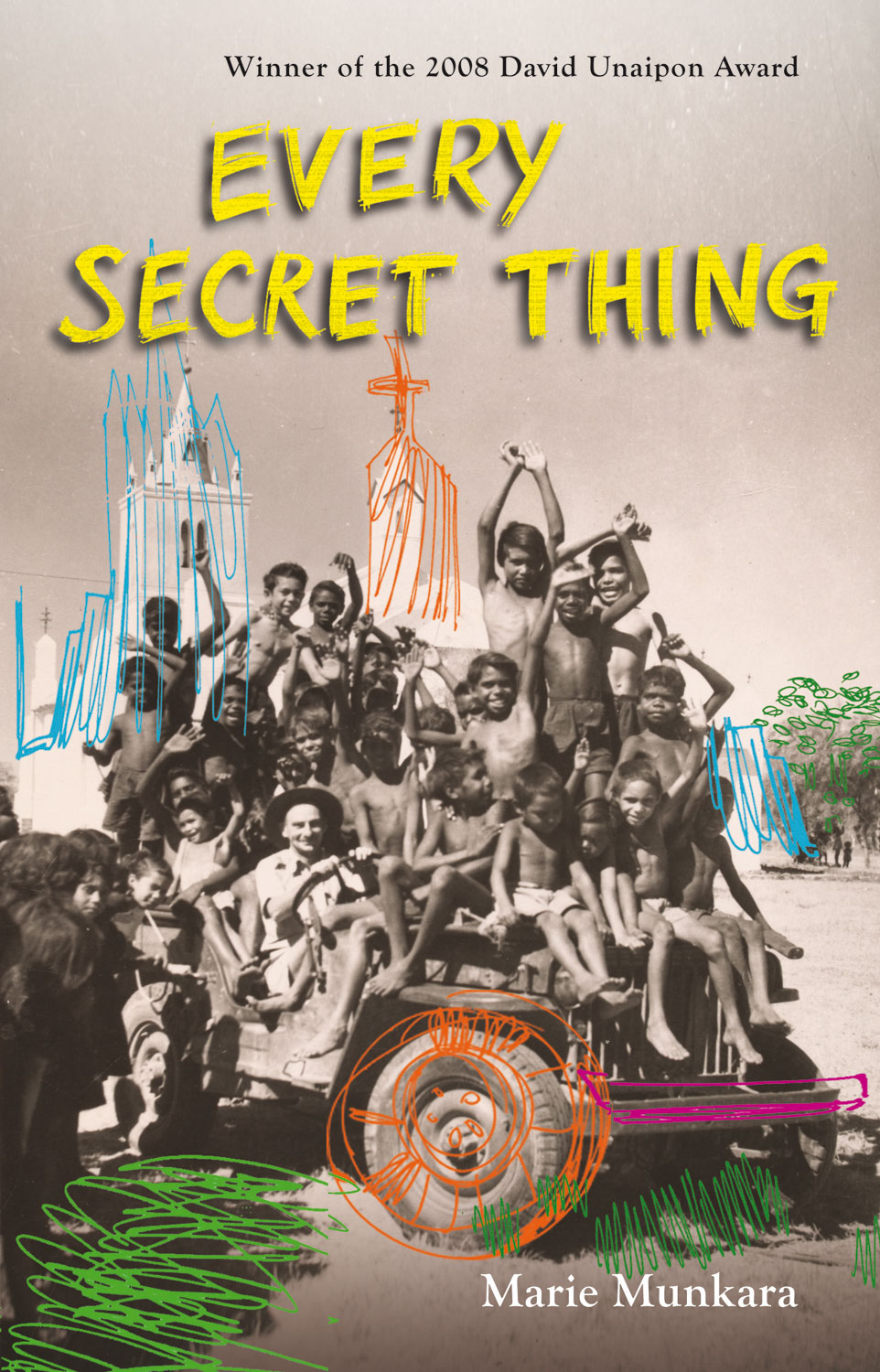 Every Secret Thing By: Marie Munkara
