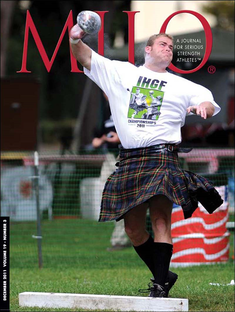 MILO: A Journal for Serious Strength Athletes, December 2011, Vol. 19, No. 3 By: Randall J. Strossen, Ph.D.