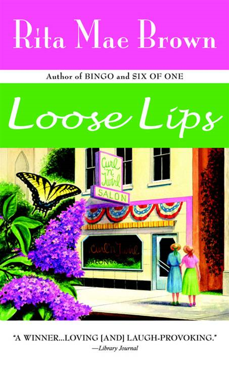 Loose Lips By: Rita Mae Brown