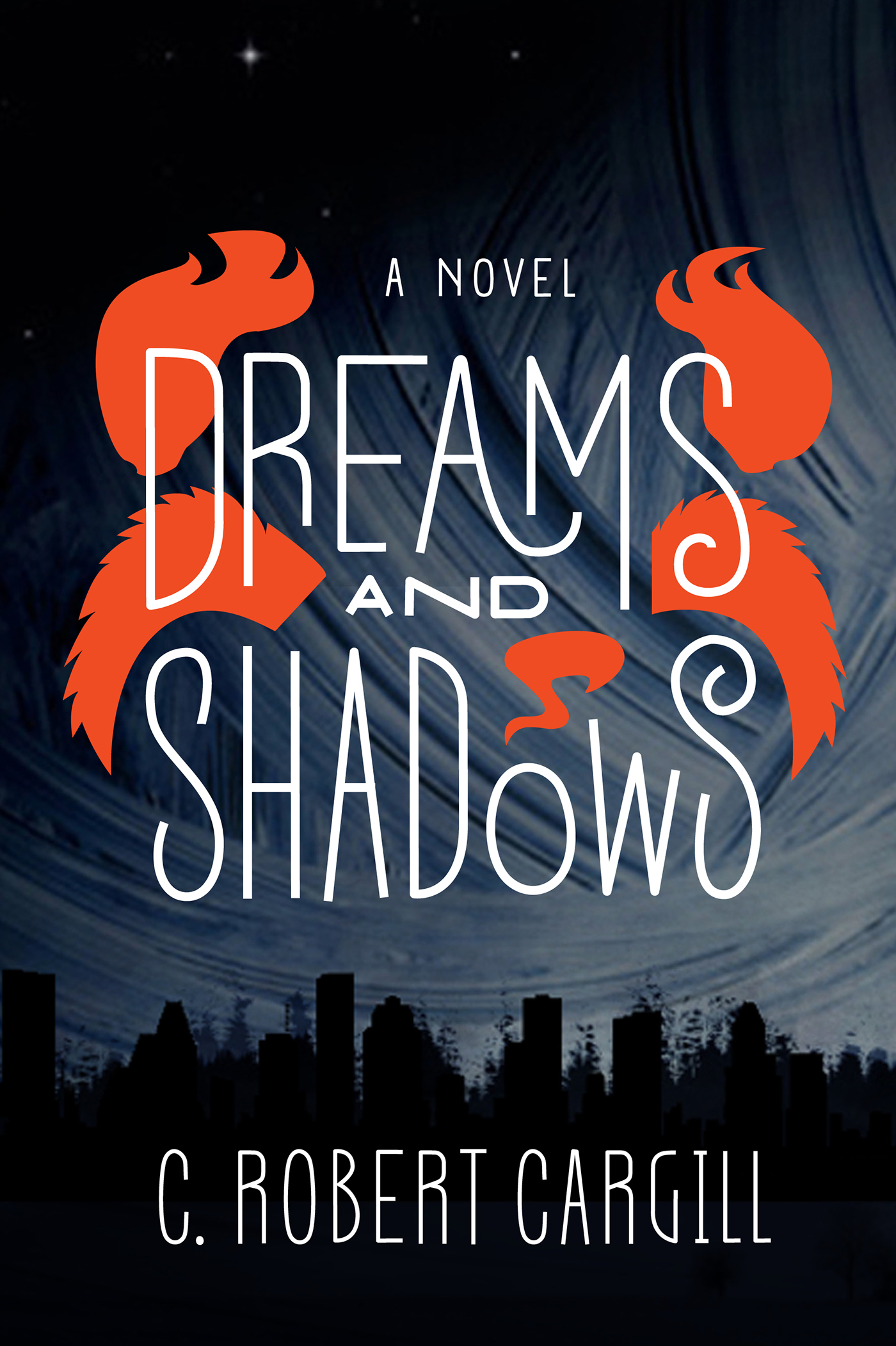 Dreams and Shadows By: C. Robert Cargill