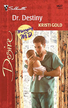 Dr. Destiny By: Kristi Gold