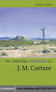 The Cambridge Introduction to J. M. Coetzee By: Head,Dominic