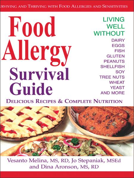 Food Allergy Survival Guide By: Vesanto Melina, Jo Stepaniak, Dina Aronson
