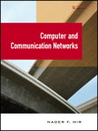 Computer and Communication Networks By: Nader F. Mir