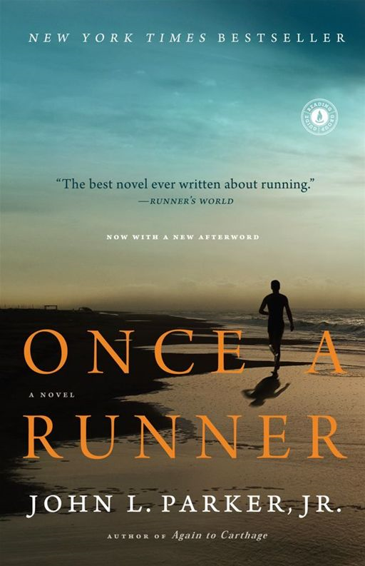 Once a Runner By: John L Parker