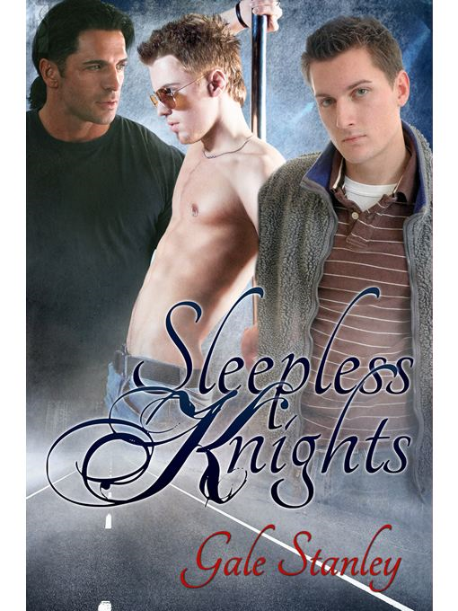 Sleepless Knights (Silent Knights #2) By: Gale Stanley