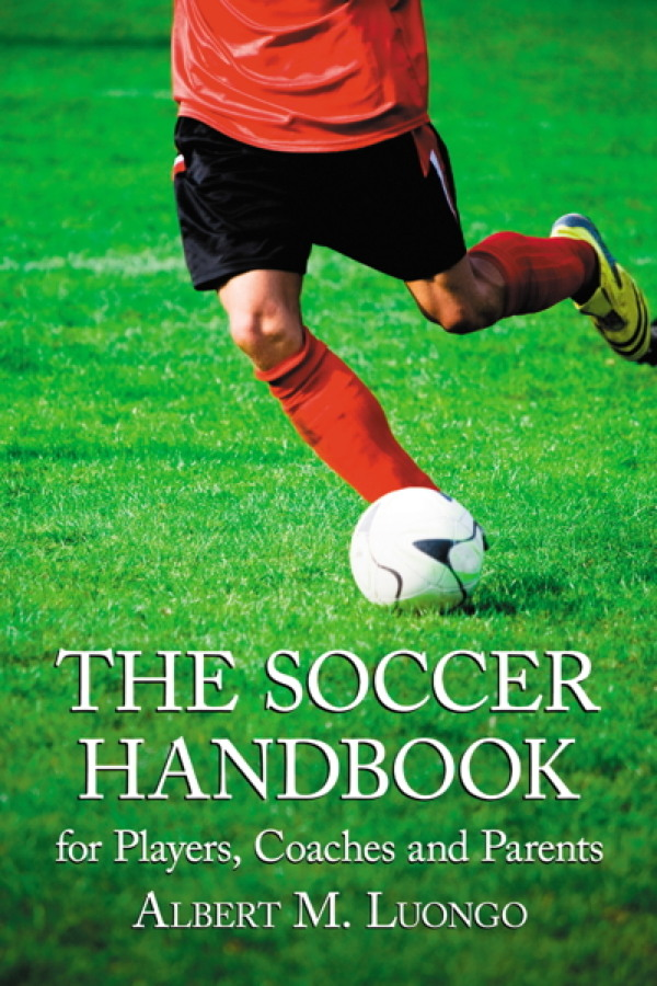 The Soccer Handbook for Players, Coaches and Parents