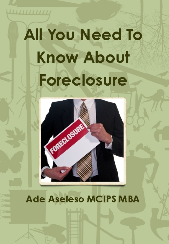 All You Need to Know About Foreclosure
