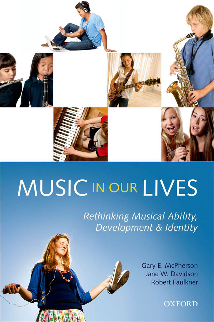 Music in Our Lives:Rethinking Musical Ability, Development and Identity
