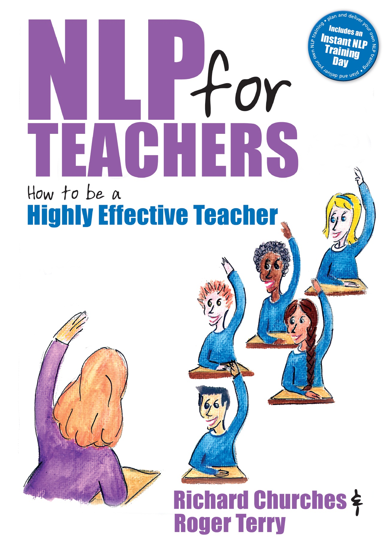 NLP for Teachers By: Richard Churches,Roger Terry