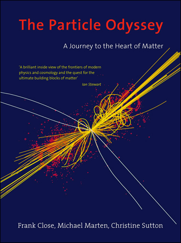 The Particle Odyssey : A Journey to the Heart of Matter