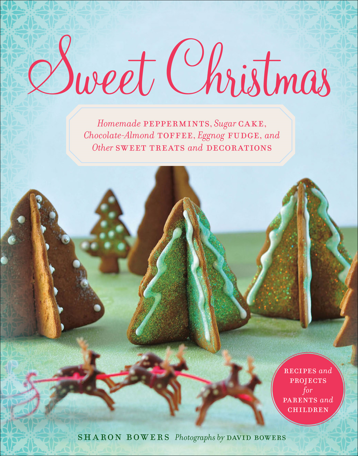 Sweet Christmas By: Sharon Bowers