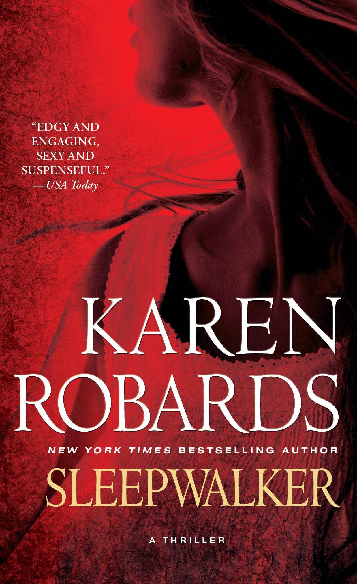 Sleepwalker By: Karen Robards