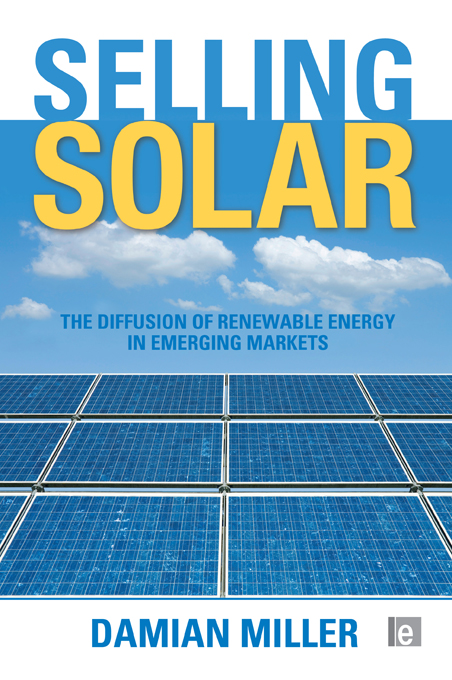 Selling Solar The Diffusion of Renewable Energy in Emerging Markets