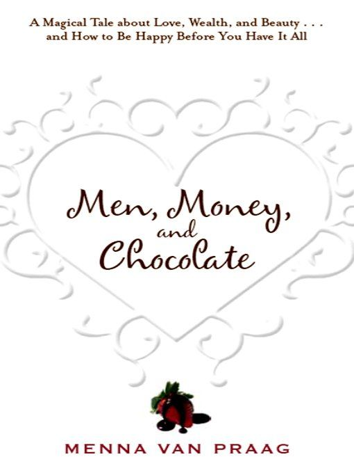 Men, Money, & Chocolate