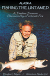 Alaska: Fishing The Untamed