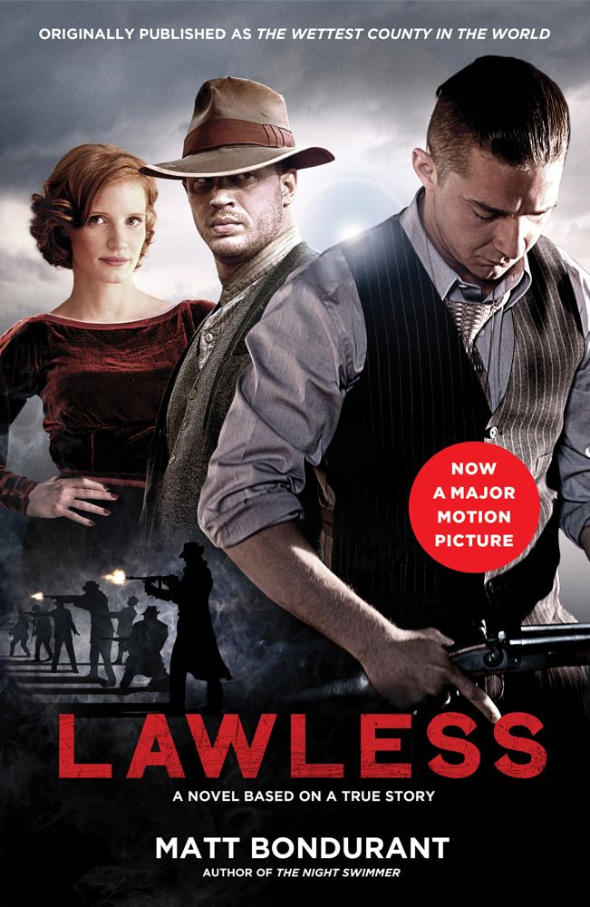 Lawless By: Matt Bondurant